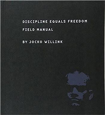 Jocko Willink Discipline Equals Freedom Review