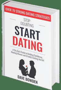 Stop Doubting, Start Dating